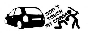 Autocolante - Don´t touch my corsa (B)