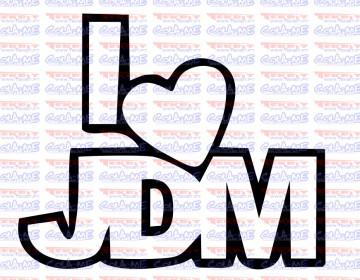 Autocolante - I love JDM