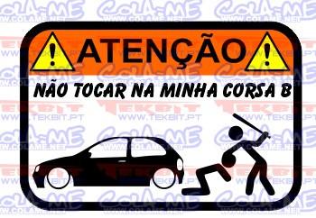 Autocolante Impresso - Não tocar no meu Opel Corsa B