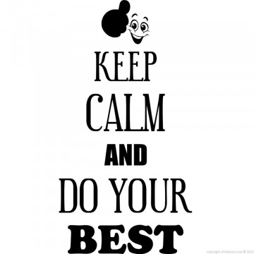 Autocolante - Keep calm and do your best