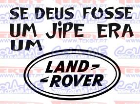 Autocolante - Se deus fosse um jipe era um land rover
