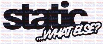 Autocolante - Static...Wht Else