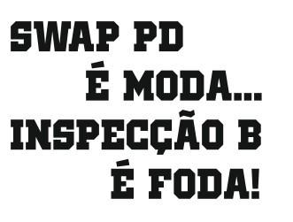 Autocolante - Swap PD é moda... Inspecção B é foda!
