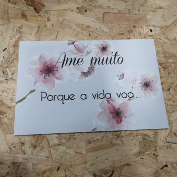Placa Decorativa em PVC - Ame Muito Porque a vida voa