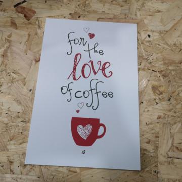 Placa Decorativa em PVC - For the love of caffee