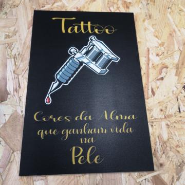 Placa Decorativa em PVC - Tatoo Cores Da Alma Que Ganham Vida Na Pele