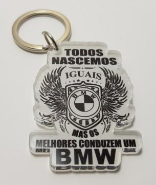 Porta chaves em acrílico - Todos Nascemos Iguais (BMW)