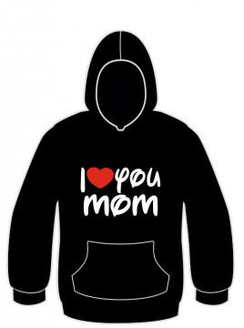 Sweatshirt com capuz com I love you mom