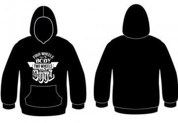 Sweatshirt com capuz - Four Wheels move the Body Two Wheeles move the Soul