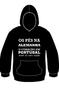 Sweatshirt com capuz - Os pés na Alemanha o coração em Portugal, amor de uma nação