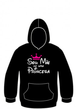 Sweatshirt com Sou Mãe de uma Princesa