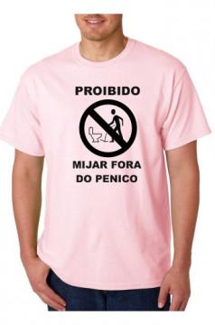 T-shirt  - PROIBIDO MIJAR FORA DO PENICO