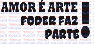 Autocolante - Amor é arte, foder faz parte!