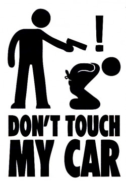 Autocolante - Don't touch my car