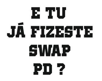 Autocolante - E tu já fizeste swap PD?