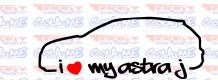 Autocolante - I Love My Astra j