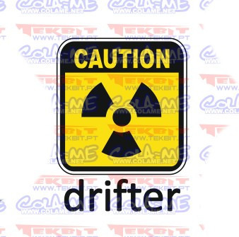 Autocolante Impresso -Caution drifter