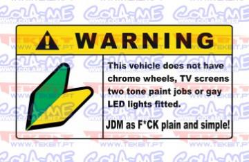 Autocolante Impresso - Warning JDM