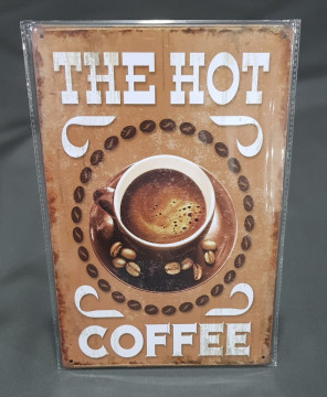 Chapa decorativa com the Hot Caffee