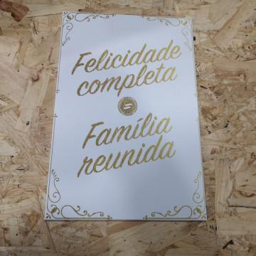 Placa Decorativa em PVC -Felicidade completa