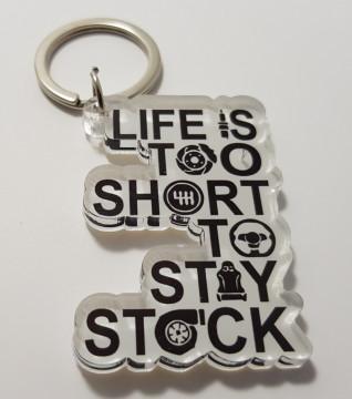 Porta chaves em acrílico Life is too Short