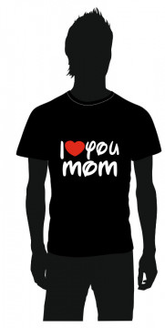 T-shirt com I love you mom