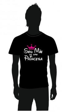 T-shirt com Sou Mãe de uma Princesa