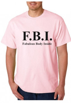 T-shirt  - FBI Fabulous Body Inside