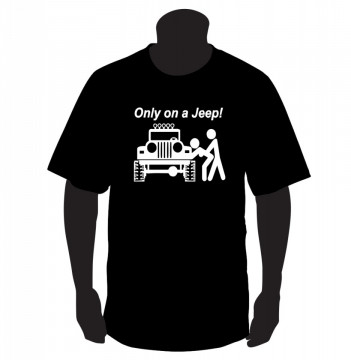 T-shirt para ONLY ON A JEEP