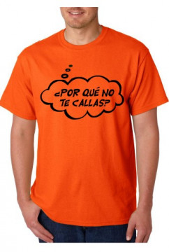 T-shirt  - POR QUÉ NO TE CALLAS