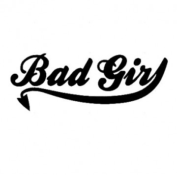 Autocolante - Bad Girl