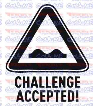 Autocolante - Challenge Accepted