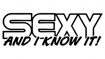 Autocolante com Sexy and i know it