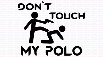 Autocolante - Don´t Touch My Polo