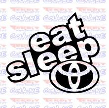Autocolante - Eat Sleep Toyota