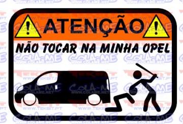 Autocolante Impresso - Não tocar na minha Opel (Vivaro)