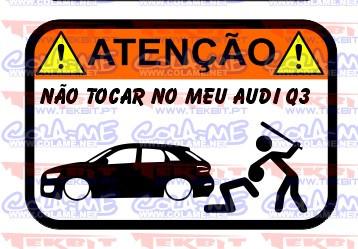Autocolante Impresso - Não tocar no meu Audi Q3