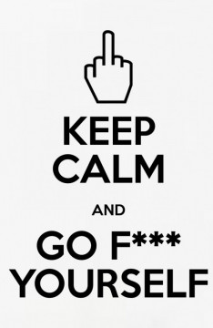 Autocolante - Keep calm and go f*** yourself
