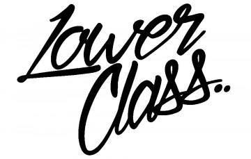 Autocolante - Lower class