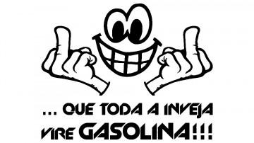 Autocolante - Que toda a inveja vire gasolina