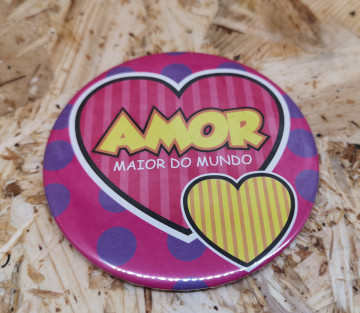 PIN / Íman 77mm - Amor maior do mundo