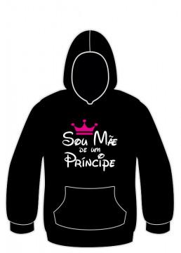 Sweatshirt com Sou Mãe de um Príncipe
