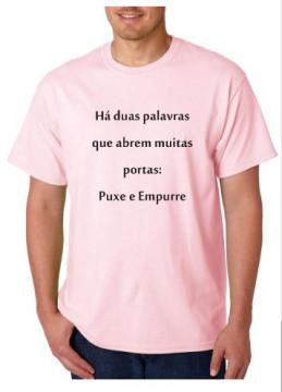 T-shirt  - Há Duas Palavras Que Abrem Muitas Portas, Puxe e Empurre