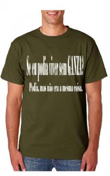 T-shirt  - SE EU PODIA VIVER SEM GANZA, Podoa mas não era a mesma coisa