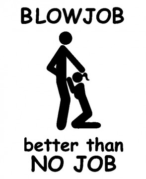 Autocolante - BlowJob better than no job