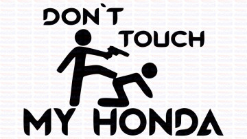 Autocolante - Don´t Touch My Honda