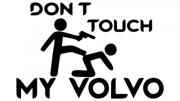 Autocolante - Don´t Touch My Volvo
