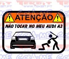 Autocolante Impresso - Não tocar no meu Audi A3 5P