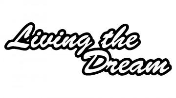 Autocolante - Living the dream