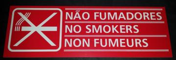 Placa PVC - Não fumadores / No Smokers / Non Fumeurs (Grande)